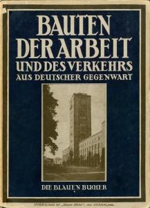Bauten der Arbeit und des Verkehrs aus Deutscher Gegenwart