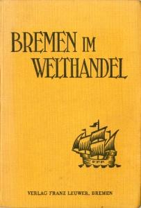 Bremen im Welthandel