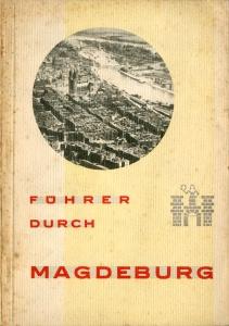 Führer durch Magdeburg