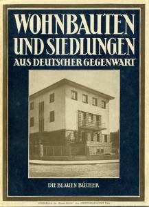 Wohnbauten und Siedlungen aus Deutscher Gegenwart